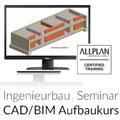 ALLPLAN CAD & BIM Aufbaukurs Ingenieurbau